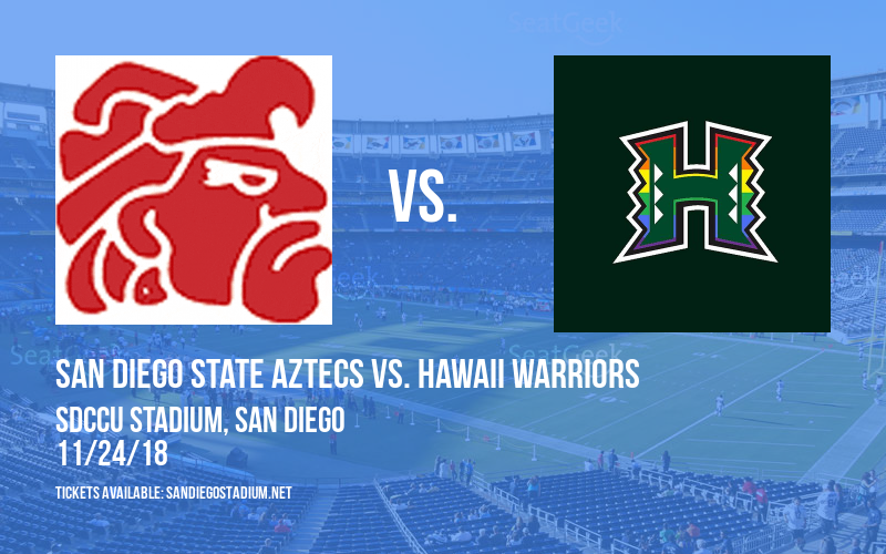 San Diego State Aztecs vs. Hawaii Warriors at SDCCU Stadium