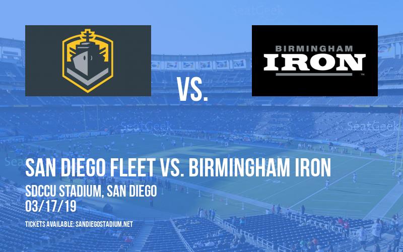San Diego Fleet vs. Birmingham Iron at SDCCU Stadium