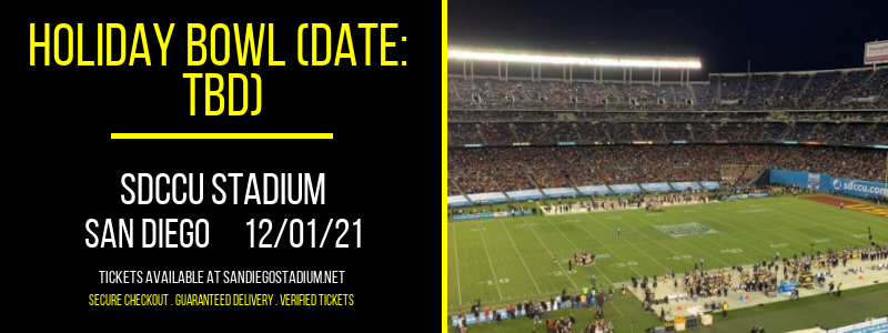 Holiday Bowl (Date: TBD) at SDCCU Stadium